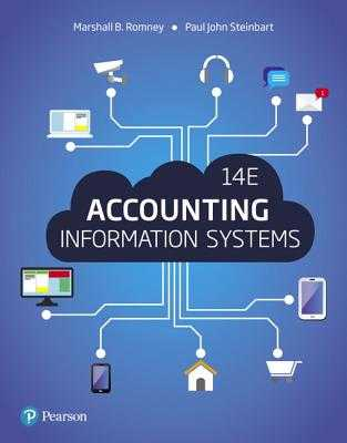 Accounting Information Systems - Romney, Marshall, and Steinbart, Paul