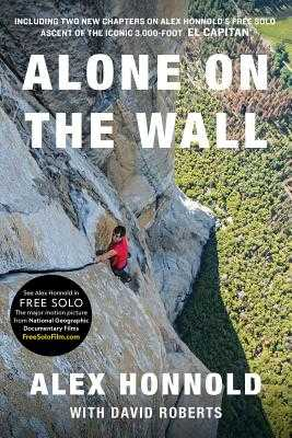 Alone on the Wall - Honnold, Alex, and Roberts, David