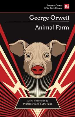 Animal Farm - Orwell, George, and Sutherland, John (Introduction by)