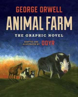 Animal Farm: The Graphic Novel - Orwell, George