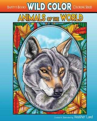 Animals of the World: Adult Coloring Book - Land, Heather