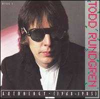 Anthology (1968-1985) - Todd Rundgren