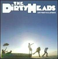 Any Port in a Storm - The Dirty Heads