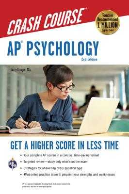 Ap(r) Psychology Crash Course, 2nd Ed., Book + Online: Get a Higher Score in Less Time - Krieger, Larry, and Fenton, Nancy, Ms. (Contributions by), and Flitter, Jessica, Ms. (Contributions by)