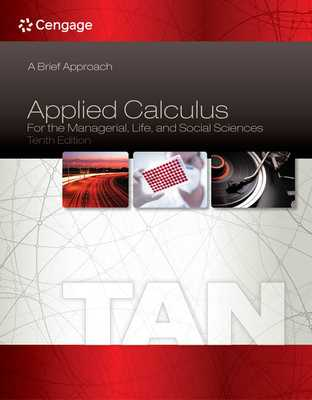 Applied Calculus for the Managerial, Life, and Social Sciences: A Brief Approach - Tan, Soo T