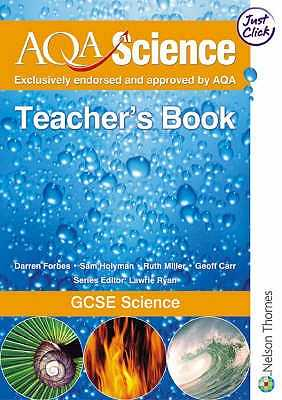 AQA Science: GCSE Science Teacher's Book - Carr, Geoff, and Holyman, Sam, and Miller, Ruth