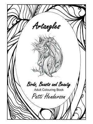 Artangles: Birds, Beasts and Beauty - Henderson, Patti