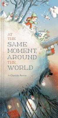At the Same Moment, Around the World - Perrin, Clotilde