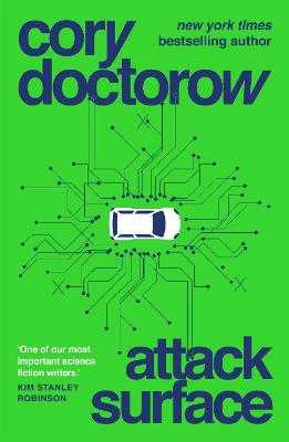 Attack Surface - Doctorow, Cory