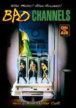 Bad Channels - Ted Nicolaou