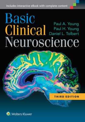 Basic Clinical Neuroscience - Young, Paul A, PhD, and Young, Paul H, and Tolbert, Daniel L, PhD