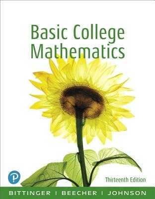 Basic College Mathematics - Bittinger, Marvin L., and Beecher, Judith A., and Johnson, Barbara L.