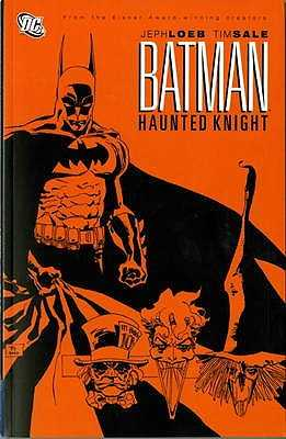 Batman: Haunted Knight - Loeb, Jeph, and Sale, Tim