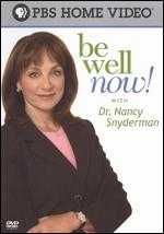 Be Well Now! With Dr. Nancy Snyderman - Bob Marty