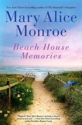 Beach House Memories - Monroe, Mary Alice