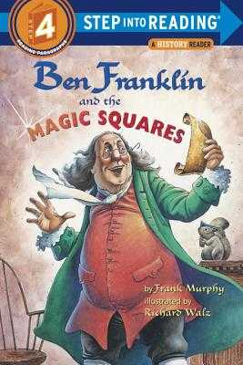Ben Franklin and the Magic Squares - Murphy, Frank