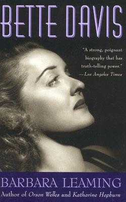 Bette Davis: A Biography - Leaming, Barbara