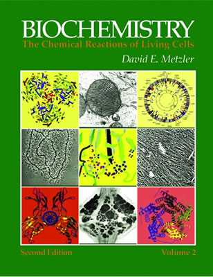 Biochemistry: The Chemical Reactions of Living Cells - Metzler, David E, and Metzler, Carol M