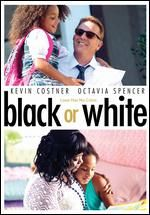 Black or White - Mike Binder