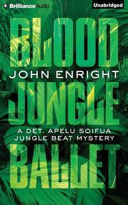 Blood Jungle Ballet - Gigante, Phil (Read by), and Enright, John