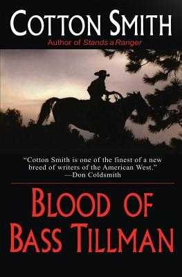 Blood of Bass Tillman - Smith, Cotton
