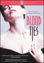 Blood Ties - Jim McBride