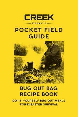 Bug Out Bag Recipe Book - Stewart, Creek, and Ausfahl, Jim