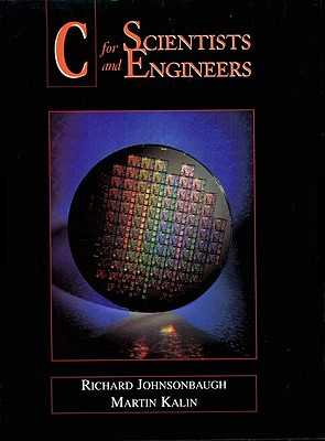 C for Scientists and Engineers - Johnsonbaugh, Richard, and Kalin, Martin
