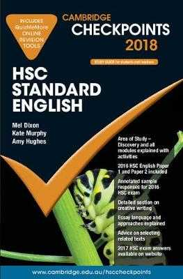 Cambridge Checkpoints Hsc Standard English 2018 and Quiz Me More - Dixon, Mel, and Murphy, Kate, and Hughes, Amy