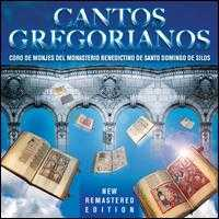 Cantos Gregorianos - Benedictine Monks of Santo Domingo de Silos (choir, chorus)