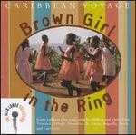 Caribbean Voyage: Brown Girl in the Ring