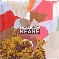 Cause and Effect [Deluxe Edition] - Keane