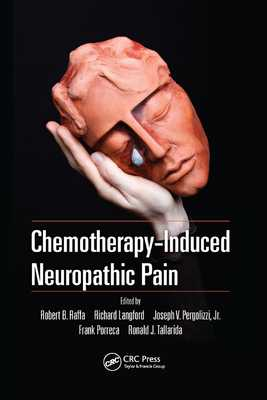 Chemotherapy-Induced Neuropathic Pain - Raffa, Robert B. (Editor), and Langford, Richard (Editor), and Pergolizzi, Jr. (Editor)