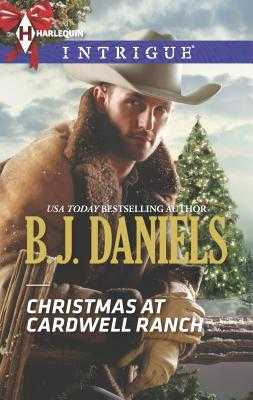 Christmas at Cardwell Ranch - Daniels, B J