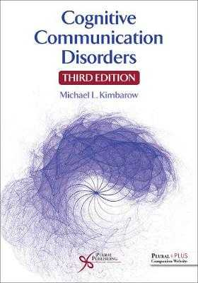 Cognitive Communication Disorders - Kimbarow, Michael L.