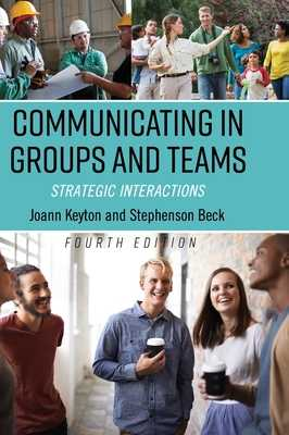 Communicating in Groups and Teams - Keyton, Joann