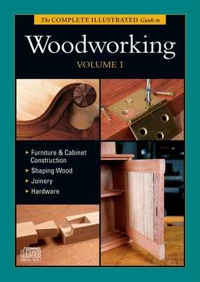 Complete Illustrated Guide to Woodworking DVD Volume 1 - Rae, Andy, and Bird, Lonnie, and Rogowski, Gary