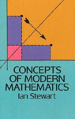 Concepts of Modern Mathematics - Stewart, Ian, Dr.