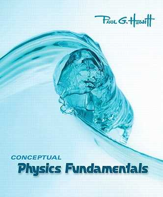 Conceptual Physics Fundamentals Value Package (Includes Practice Book for Conceptual Physics Fundamentals) - Hewitt, Paul G