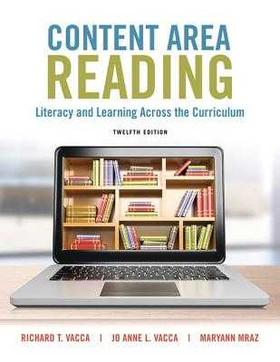 Content Area Reading: Literacy and Learning Across the Curriculum, Enhanced Pearson Etext with Loose-Leaf Version -- Access Card Package - Vacca, Richard T, and Vacca, Jo Anne L, and Mraz, Maryann E
