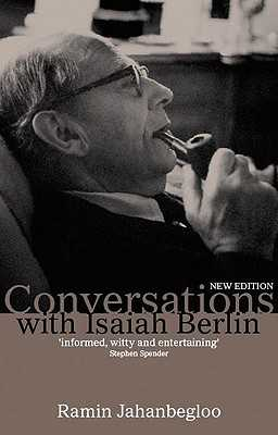 Conversations with Isaiah Berlin - Jahanbegloo, Ramin