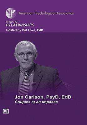 Couples at Impasse W/ Jon Carlson - American Psychological Association