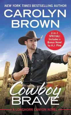Cowboy Brave: Two Full Books for the Price of One - Brown, Carolyn