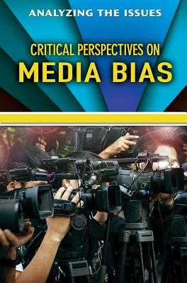 Critical Perspectives on Media Bias - Peters, Jennifer (Editor)