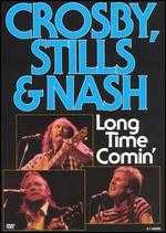 Crosby, Stills & Nash: Long Time Comin' - Malcolm Leo