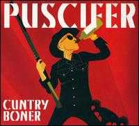 Cuntry Boner/World Up My Ass - Puscifer