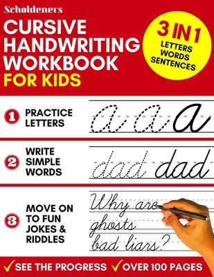 Cursive Handwriting Workbook for Kids: 3-in-1 Writing Practice Book to Master Letters, Words & Sentences - Scholdeners