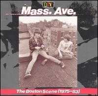 D.I.Y.: Mass. Ave.: The Boston Scene (1975-83) - Various Artists