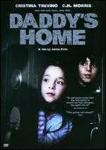 Daddy's Home - Justin Price