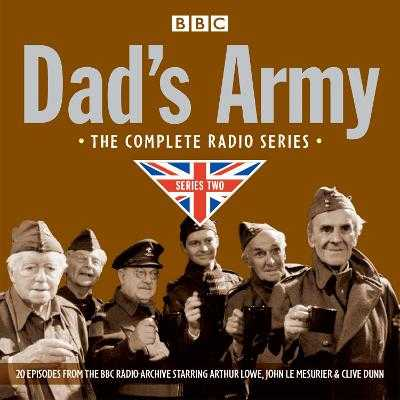 Dad's Army: Complete Radio Series Two - Perry, Jimmy, and Croft, David, and Lowe, Arthur (Read by)